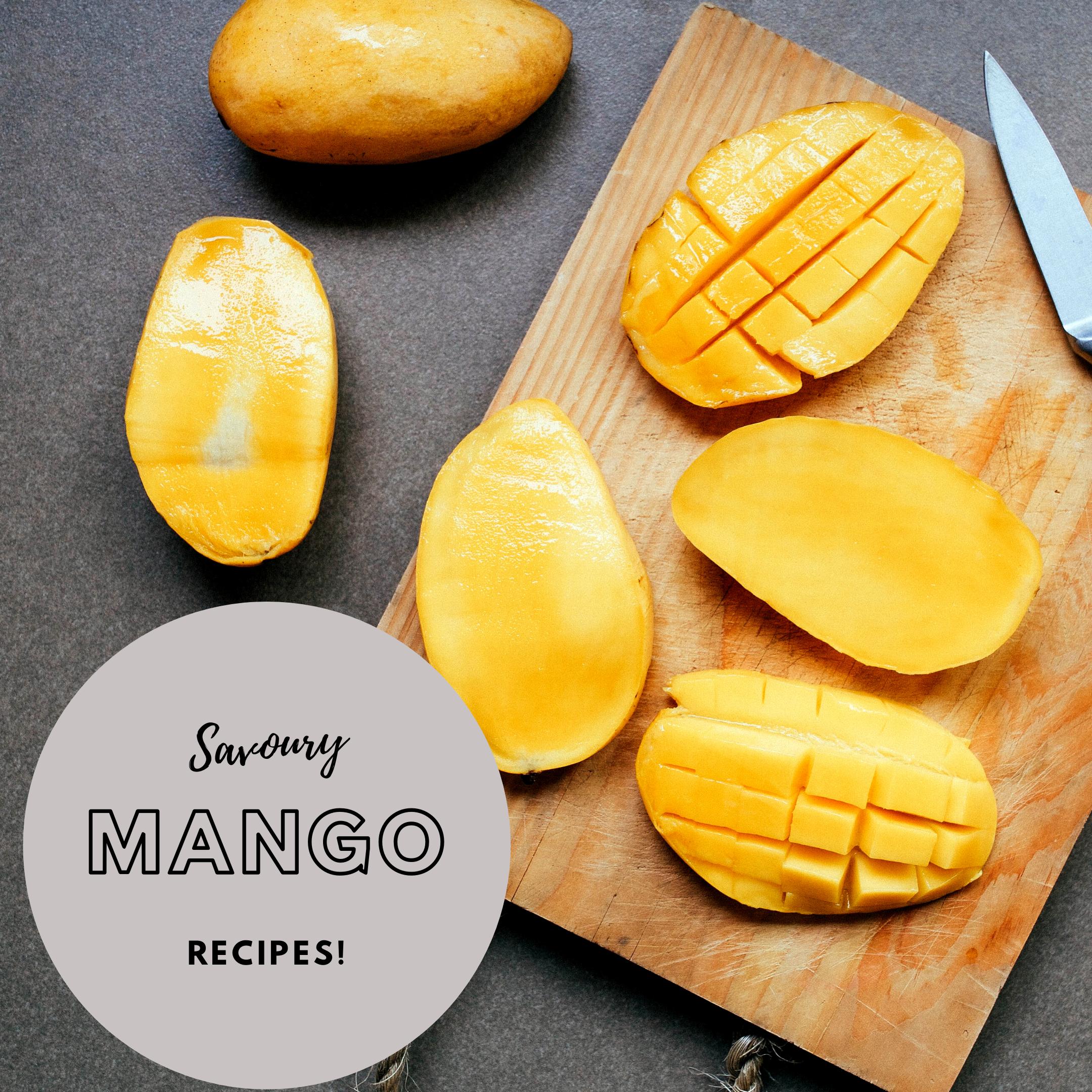 Savoury mango dishes!