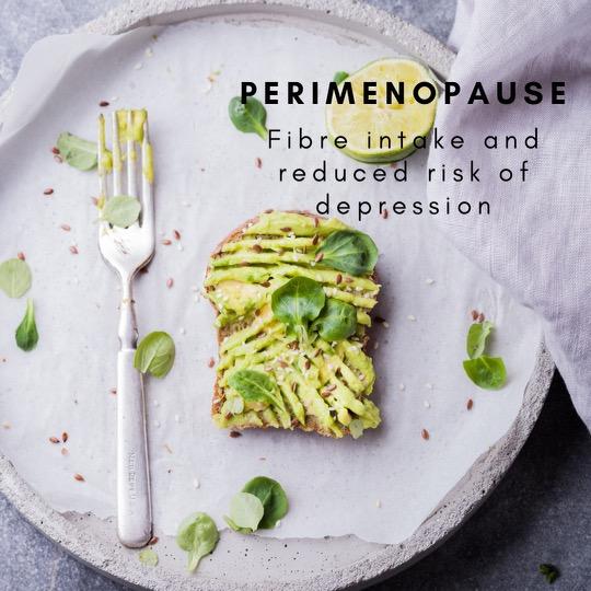Perimenopause: dietary fibre & depression risk