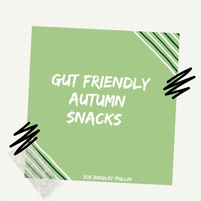 Gut Friendly Autumn Snacks